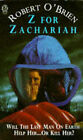 Z. for Zachariah by Robert C. O'Brien (Paperback, 1976)