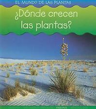 ¿Dónde crecen las plantas? (El mundo de las plantas) (Spanish Edition)