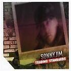 Sonny Jim - Trading Standards (2008)