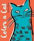 Color a Cat by Hannah Rollings (Paperback / softback, 2016)