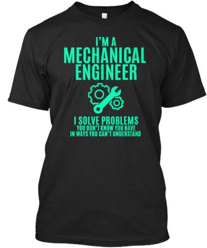 Im un ingénieur mécanique-Je suis-je résoudre les problèmes que vous Standard Unisexe T-Shirt