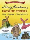 Ludwig Bemelmans' Favorite Stories: No. 9: Hansi, Rosebud and the Castle by Ludwig Bemelmans (Paperback, 2016)