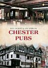 Chester Pubs by Paul Hurley, Len Morgan (Paperback, 2015)