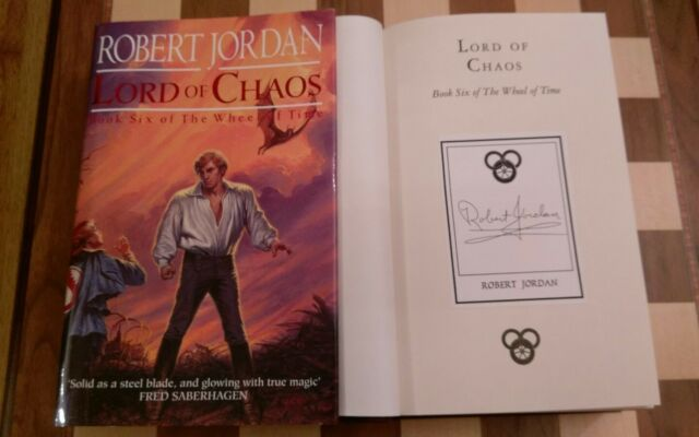 Lord Of Chaos Book 6 of the Wheel of Time SIGNED Robert Jordan HB 1994 1st/1st
