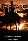 Timberline by Bernie Zeigner, Bernie Ziegner (Hardback, 2010)
