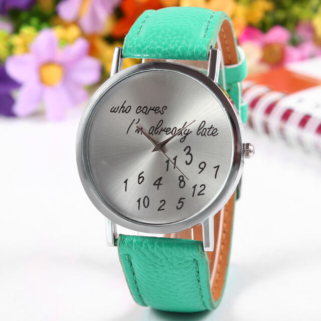 """Women's Men's Wrist Watches """"Who Cares Im Already Late"""" Pattern Watches"""