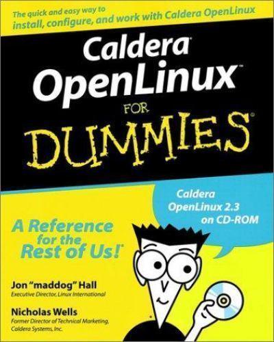 NEW - Caldera OpenLinux For Dummies by Hall, Jon; Wells, Nicholas D.