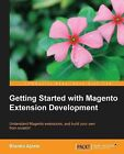 Getting Started with Magento Extension Development by Branko Ajzele (Paperback, 2013)
