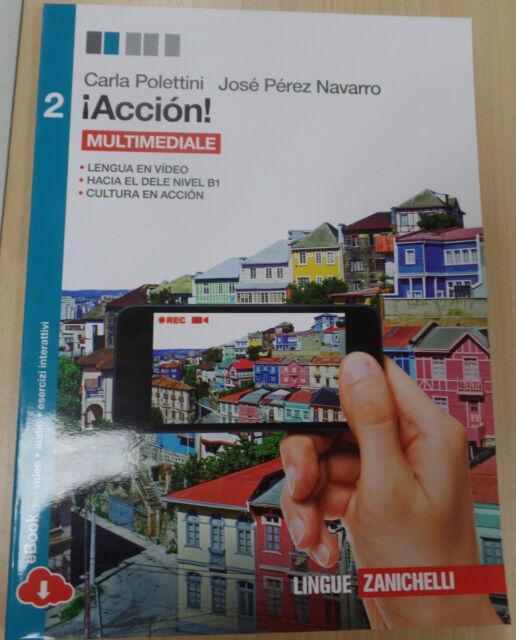 ¡Acción! Con e-book. Con espansione online. Per le Scuole superiori  ZANICHELLI