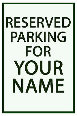 "PERSONALIZED BUSINESS PARKING SIGN ALUMINUM NO RUST CUSTOM METAL SIGN 8/"" X 12/"""