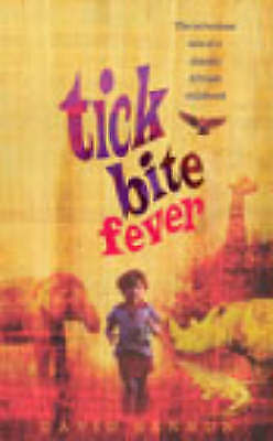 1 of 1 - Tick Bite Fever by David Bennun (Paperback, 2003)