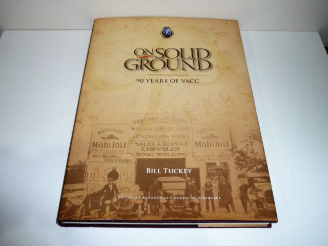 ON SOLID GROUND 90 YEARS OF VACC BY BILL TUCKEY