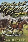Prelude to Glory: The Hand of Providence Vol. 4 by Ron Carter (2000, Hardcover)