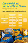 Commercial and Inclusive Value Chains: Doing Good and Doing Well by Practical Action Publishing (Paperback, 2015)