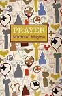 Prayer by Michael Mayne (Hardback, 2011)