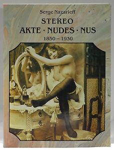 Stereo-Nudes-Akte-Nus-1850-1930-Serge-Nazarieff
