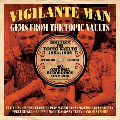1 of 1 - Vigilante Man - Gems From The Topic Vaults 1954-1962 2CD NEW/SEALED