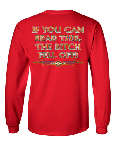 If You Can Read This The Bitch Fell Off Long Sleeve Tee Funny Biker