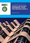 Aspekte Deutscher Gegenwart Band 2 Practice Book: Texte und Ubungen by Gudrun Lawlor, Alan Jones (Paperback, 2006)
