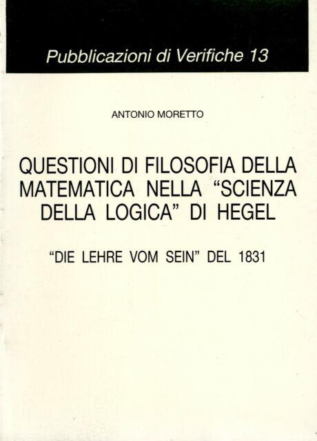 Questioni di filosofia della matematica nella «Scienza della logica» di...