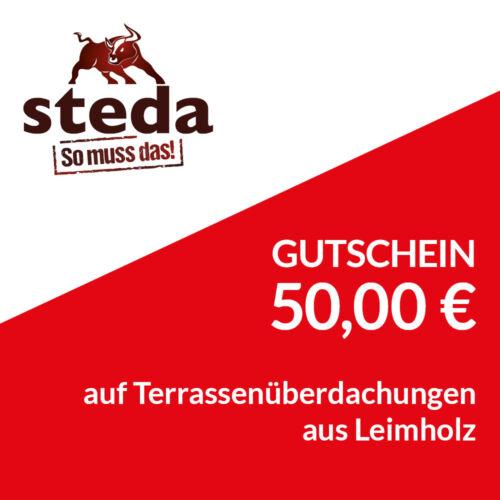 steda 50 € Gutschein auf alle Terrassenüberdachungen aus Leimholz