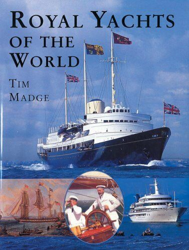 1 of 1 - Royal Yachts of the World by Madge, Tim 0901281743 The Cheap Fast Free Post
