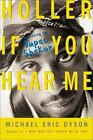 Holler If You Hear Me : Searching for Tupac Shakur by Michael Eric Dyson (2002, Paperback, Reprint)