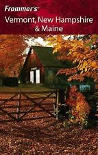 Frommer's Vermont, New Hampshire & Maine (Frommer's Complete Guide-ExLibrary