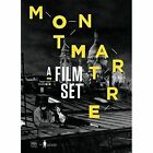 Montmartre: A Film Set by Pierre Philippe (Paperback, 2017)