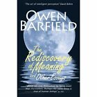 The Rediscovery of Meaning and Other Essays by Owen Barfield 9780956942333