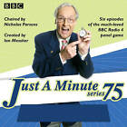 Just a Minute: The BBC Radio 4 Comedy Panel Game: Series 75 by BBC Radio (CD-Audio, 2016)