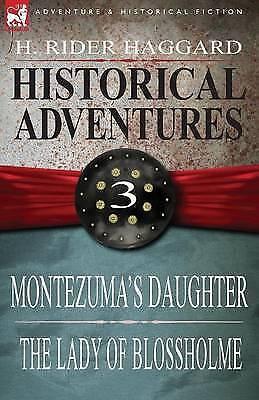 Historical Adventures: 3-Montezuma's Dau, Brand New, Free P&P in the UK