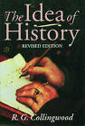 The Idea of History: With Lectures 1926-1928 by R. G. Collingwood (Paperback, 1994)