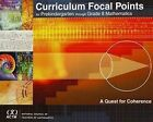 Curriculum Focal Points for Prekindergarten Through Grade 8 Mathematics: A Quest for Coherence by National Council of Teachers of Mathematics,U.S. (Paperback, 2006)