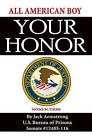 Your Honor by Jack Armstrong (Paperback / softback, 2009)