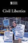 Civil Liberties by Cengage Gale (Hardback, 2010)