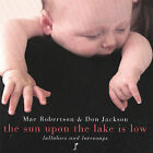 Sun upon the Lake Is Low by Mae Robertson (CD, Mar-2002, Lyric Partners)