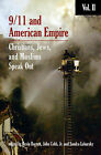 9/11 and American Empire: Christians, Jews, and Muslims Speak Out: Vol. 2 by Interlink Publishing Group, Inc (Paperback, 2008)