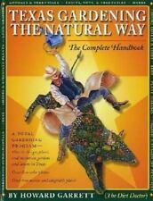 Texas Gardening the Natural Way The Complete Handbook Howard Garrett tree flower