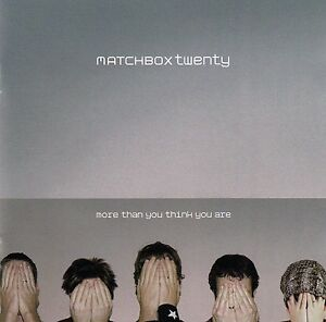MATCHBOX-TWENTY-MORE-THAN-YOU-THINK-YOU-ARE-CD