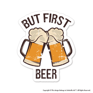 But First Beer Funny Sticker Decals Car Laptop Bumper Gift Book