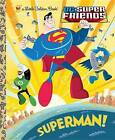 Superman! (DC Super Friends) by Billy Wrecks (Hardback)