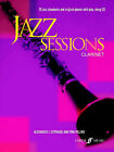Jazz Sessions: (Clarinet) by Faber Music Ltd (Mixed media product, 2005)