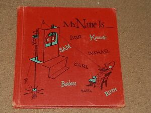 MY-NAME-IS-By-Lois-Baker-Muehl-1959-Letters-amp-Sounds-Children-039-s-Book