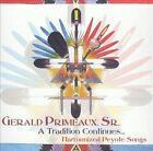 Tradition Continues: Harmonized Peyote Songs by Gerald Primeaux (CD, Nov-2004, Canyon Records)