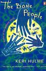 The Bone People: A Novel by Keri Hulme (Paperback, 1986)