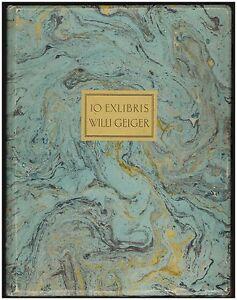 Willi-Geiger-10-Exlibris-1921-1-von-100-nummerierten-signierten-Exemplaren