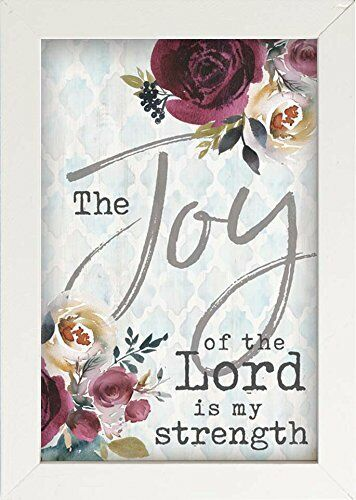 Joy of Lord My Strength Floral 7 x 10 Inch Pine Wood Framed Wall Art Plaque