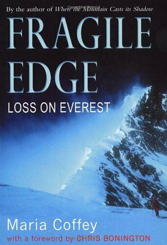 Fragile Edge: Loss on Everest by Maria Coffey 0099460335 FREE Shipping