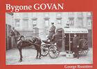 Bygone Govan by George Rountree (Paperback, 2003)